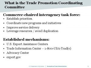 What is the Trade Promotion Coordinating Committee Commercechaired