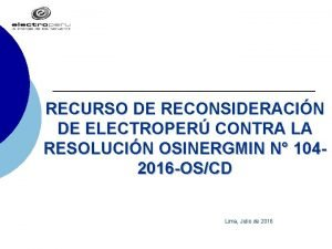 RECURSO DE RECONSIDERACIN DE ELECTROPER CONTRA LA RESOLUCIN