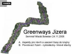 Greenways Jizera Semin Mlad Boleslav 24 11 2008