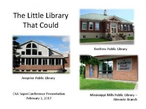 The Little Library That Could Renfrew Public Library