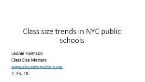 Class size trends in NYC public schools Leonie