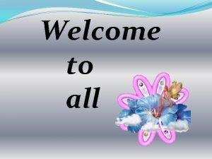 Welcome to all INTRODUCTION Class4 subEnglish Rehana Sultana