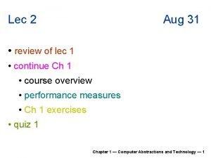 Lec 2 Aug 31 review of lec 1
