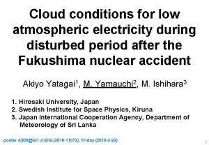 Cloud conditions for low atmospheric electricity during disturbed