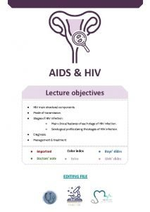 AIDS HIV Lecture objectives HIV main structural components