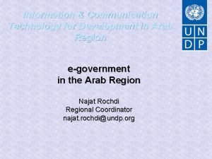 Information Communication Technology for Development in Arab Region