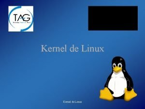 Kernel de Linux Configuracin del kernel Qu es