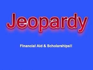 Financial Aid Scholarships Financial Aid 1 Financial Aid