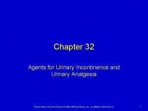 Chapter 32 Agents for Urinary Incontinence and Urinary