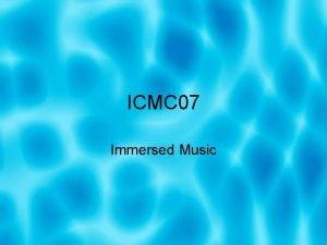 ICMC 07 Immersed Music Dannenberg Uso threads vs