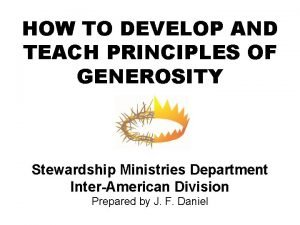 HOW TO DEVELOP AND TEACH PRINCIPLES OF GENEROSITY