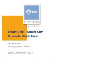 Smart Grid Smart City Il ruolo del cliente