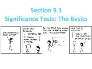 Section 9 1 Significance Tests The Basics Section