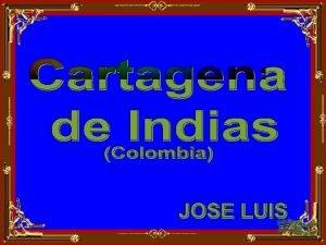 ESCUDO DE CARTAGENA DE INDIAS Cartagena de Indias