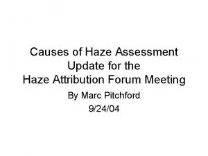 Causes of Haze Assessment Update for the Haze