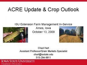 ACRE Update Crop Outlook ISU Extension Farm Management