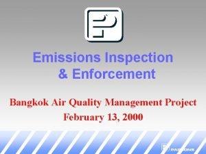 Emissions Inspection Enforcement Bangkok Air Quality Management Project