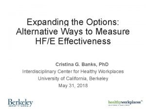 Expanding the Options Alternative Ways to Measure HFE