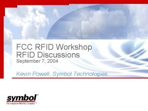 FCC RFID Workshop RFID Discussions September 7 2004