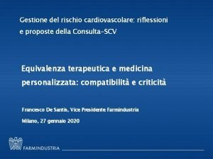 Gestione del rischio cardiovascolare riflessioni e proposte della