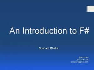 An Introduction to F Sushant Bhatia aboutdev com