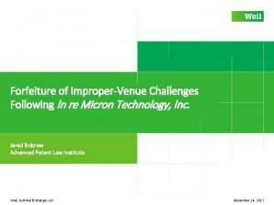 Forfeiture of ImproperVenue Challenges Following In re Micron