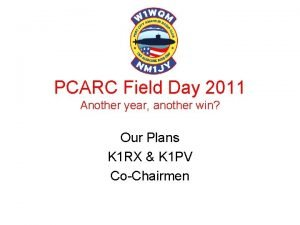 PCARC Field Day 2011 Another year another win