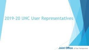 2019 20 UNC User Representatives 2019 20 UNC
