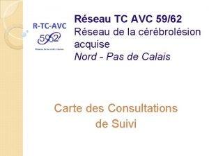 Rseau TC AVC 5962 Rseau de la crbrolsion