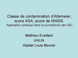 Classe de contamination dAltemeier score ASA score de