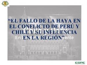 EL FALLO DE LA HAYA EN EL CONFLICTO