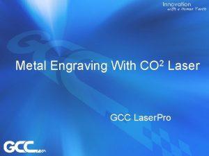Metal Engraving With CO 2 Laser GCC Laser
