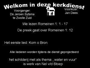 Voorganger Ds Jeroen Sytsma te Zwolle Zuid Voorlezer