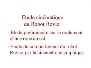 Etude cinmatique du Robot Rovio Etude prliminaire sur