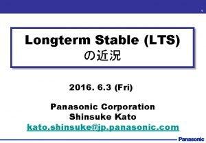 1 Longterm Stable LTS 2016 6 3 Fri