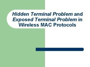 Hidden Terminal Problem and Exposed Terminal Problem in