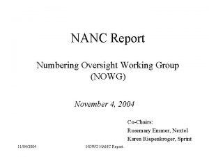 NANC Report Numbering Oversight Working Group NOWG November