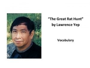 The Great Rat Hunt by Lawrence Yep Vocabulary