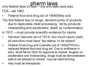pharm laws only federal laws on testcity and