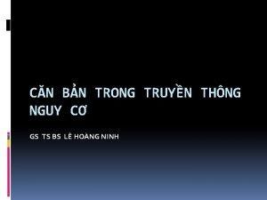 CN BN TRONG TRUYN THNG NGUY C GS