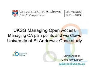 UKSG Managing Open Access Managing OA pain points