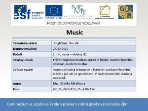 Music Tematick oblast Anglitina The UK Datum vytvoen