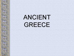 ANCIENT GREECE WARMUP Can you think of any