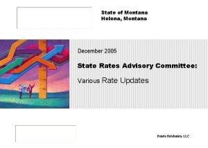 State of Montana Helena Montana December 2005 State