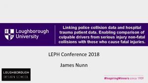Linking police collision data and hospital trauma patient