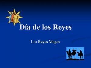 Da de los Reyes Los Reyes Magos Da