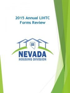 2015 Annual LIHTC Forms Review Exhibit A Exhibit