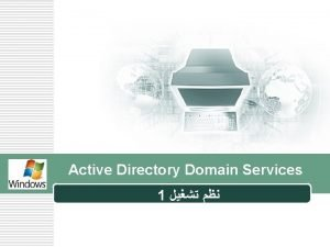 Active Directory Domain Services 1 Examples for Directory