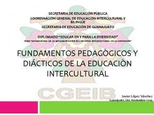 SECRETARIA DE EDUCACIN PBLICA COORDINACIN GENERAL DE EDUCACIN