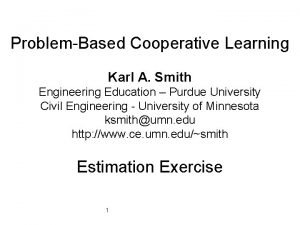 ProblemBased Cooperative Learning Karl A Smith Engineering Education